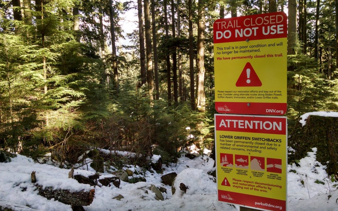 Community Notification – Lower Griffen Switchbacks – Permanently Closed